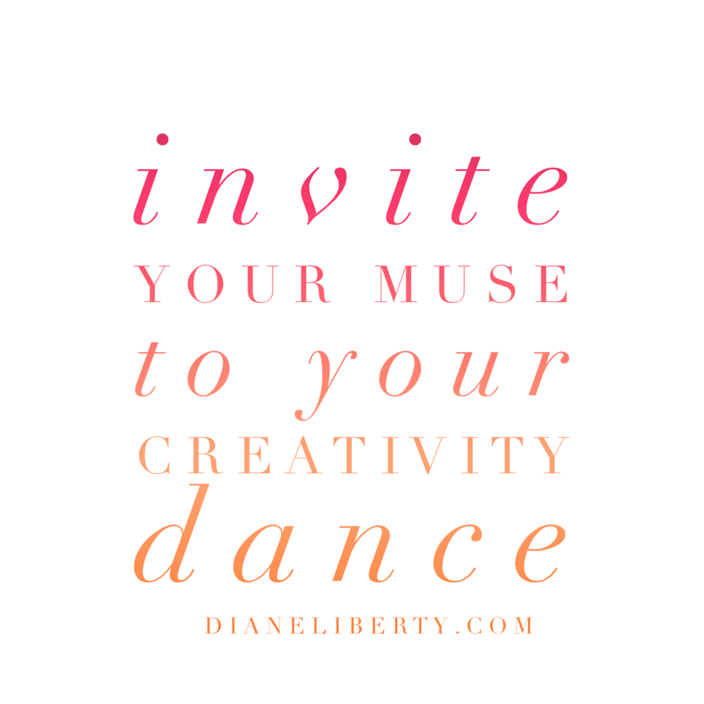 Invite Your Muse To Your Creativity Dance