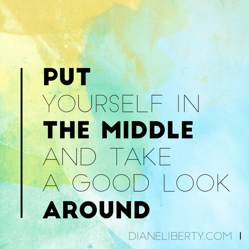 Put Yourself In The Middle