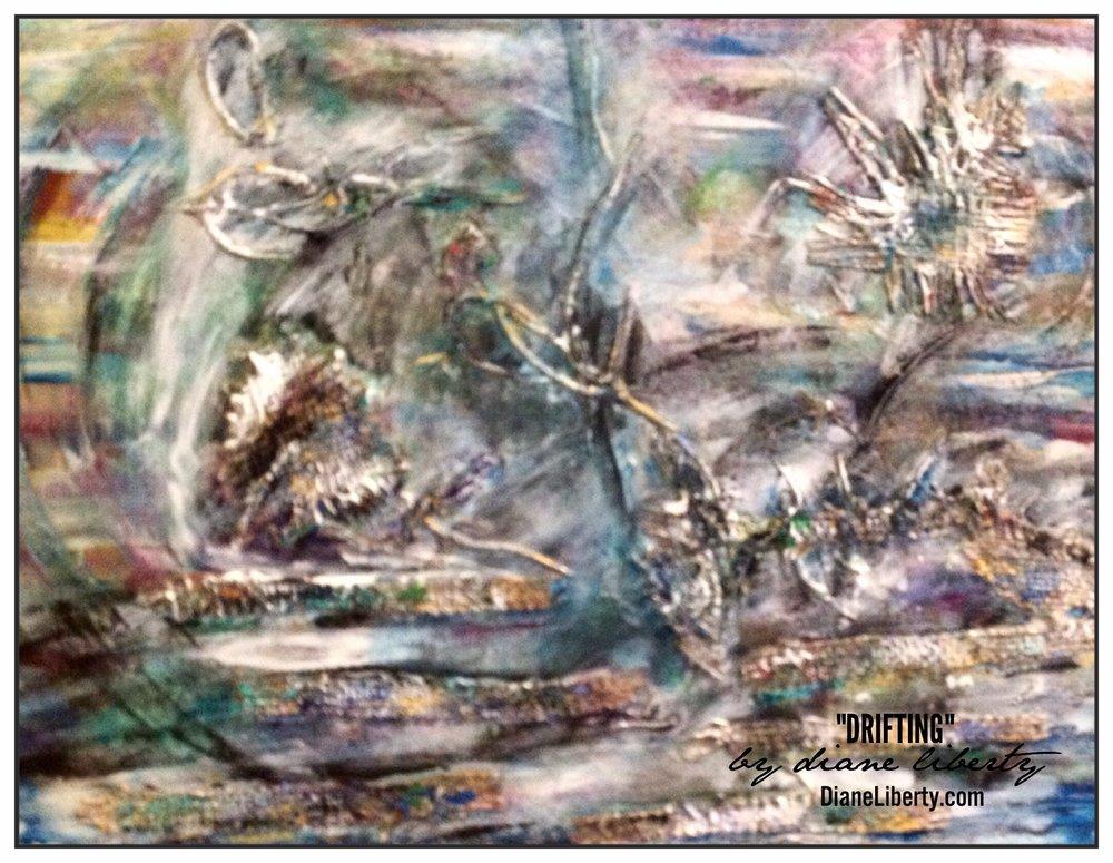 """Drifting"" by Diane Liberty"