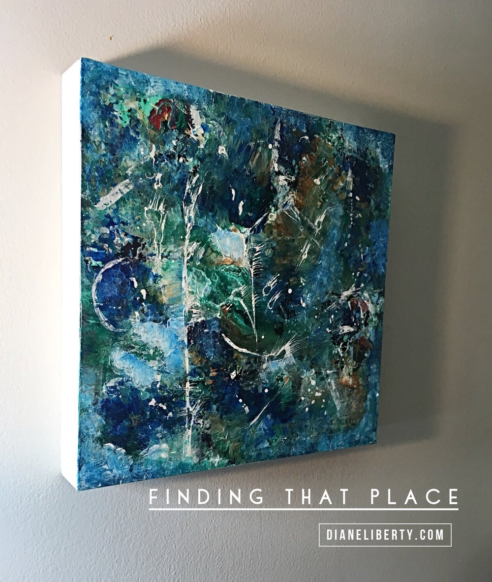 Finding That Place by Diane Liberty