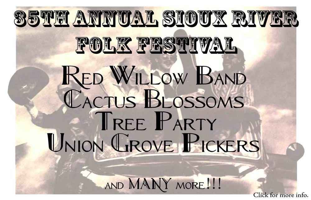 Aug 1st 9:00 pm, Aug 2nd 2:00pm & 8:00 pm- Sioux River Folk Festival in Canton, SD
