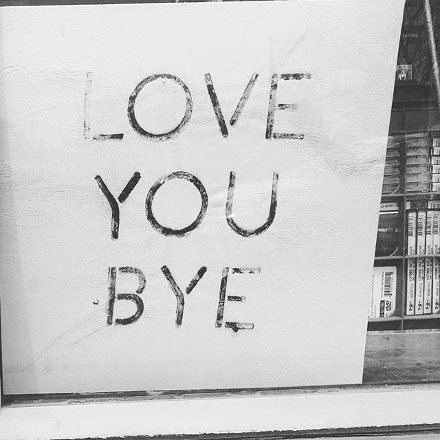 #loveyou #bye