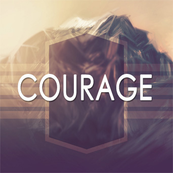 COURAGE  Nov 23-Dec. 7