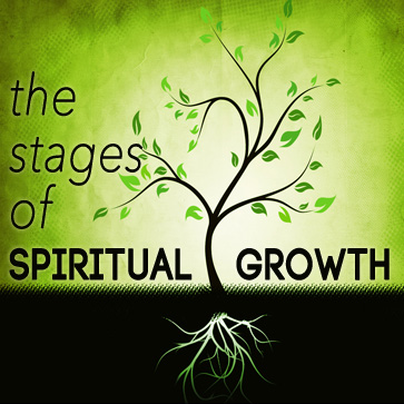 THE STAGES OF SPIRITUAL GROWTH  Sept. 22