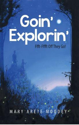 Goin' Explorin': Fffft Fffft Off They Go!