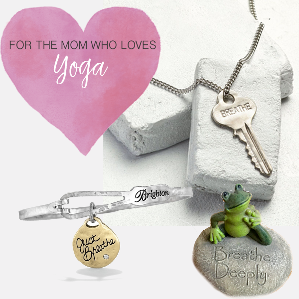 Yoga Mom - We have a few gifts for all of the yoga moms our there. Our yogis tend to love the word 'breathe.' Here are a few of our favorites. We personally love the little frog on the stone, so cute!