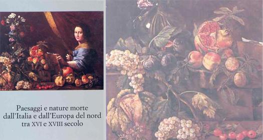 PAESAGGI E NATURE MORTE DALL'ITALIA E DALL'EUROPA DEL NORD TRA XVI E XVIII SECOLO     Ferdinando Bologna ed.