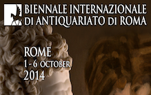 Biennale Internazionale di Antiquariato di Roma 1 - 6 October 2014