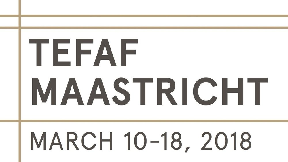 TEFAF Maastricht 2018    March 10th 2018 – March 18th 2018
