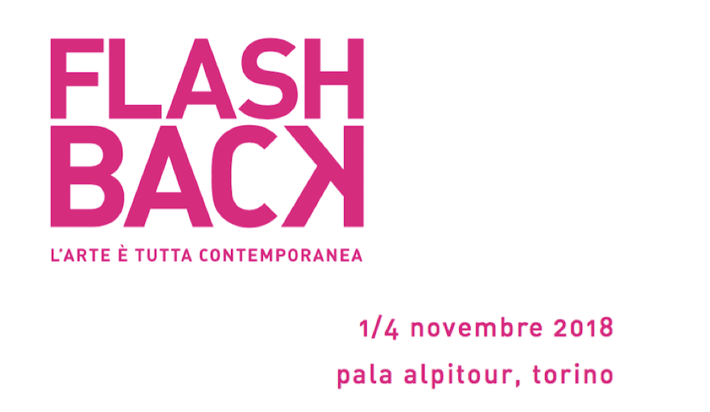 FLASHBACK 2018   Turin, 1-4 November, 2018   www.flashback.to.it
