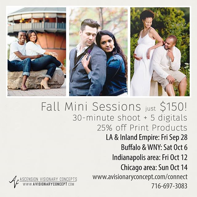 "Hey everyone! Fall is almost here, and it's a great time for beautiful portraits! So we're excited to offer fall mini sessions for select cities/dates!  Our mini-sessions are great for families, seniors, anniversaries, or just ""treat yourself""! Reserve your session by Sep 22 and receive an extra $25 print credit to spend in your online gallery! Space is limited, so get in while you can!* IG DM @avisionary1 