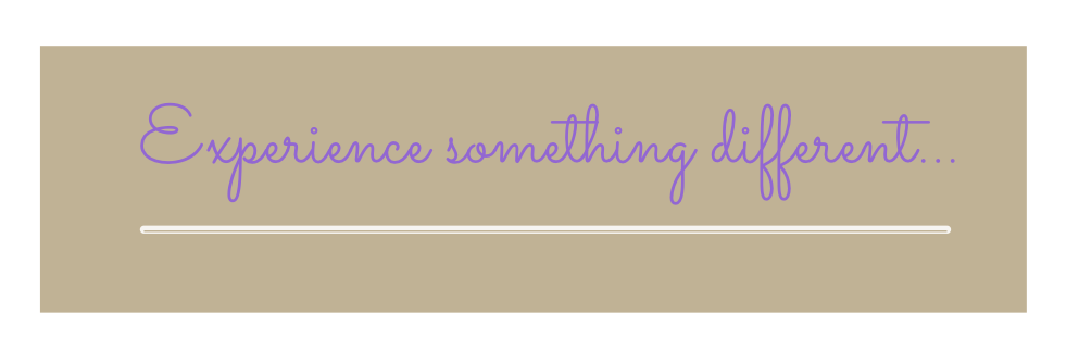 Experience something different.png