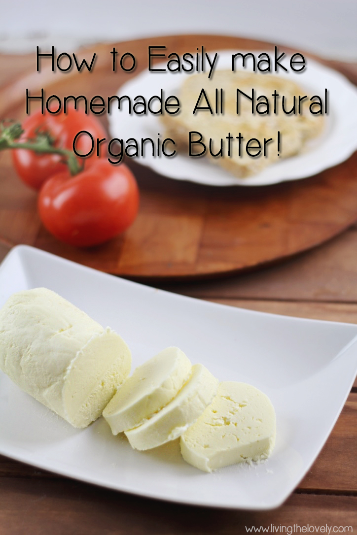 How to make homemade all natural butter! Super easy with step by step pics! Makes such soft and creamy butter!