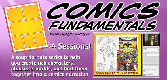Comics Fundamentals Mega Bundle!  Includes  Comics Fundamentals,   Coloring with Adobe Photoshop Elements, Lettering with Adobe Illustrator, and   Sequences & Consequences!