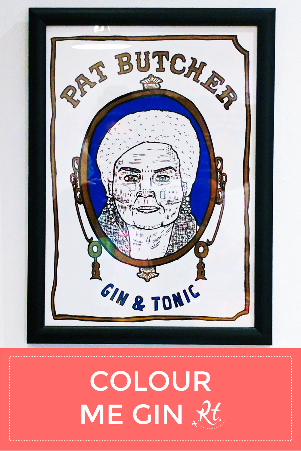 Colour Me Gin by Rosh Thanki, Dave Salisbury, Massive Arms's Pat Butcher illustration at Leyas Coffee