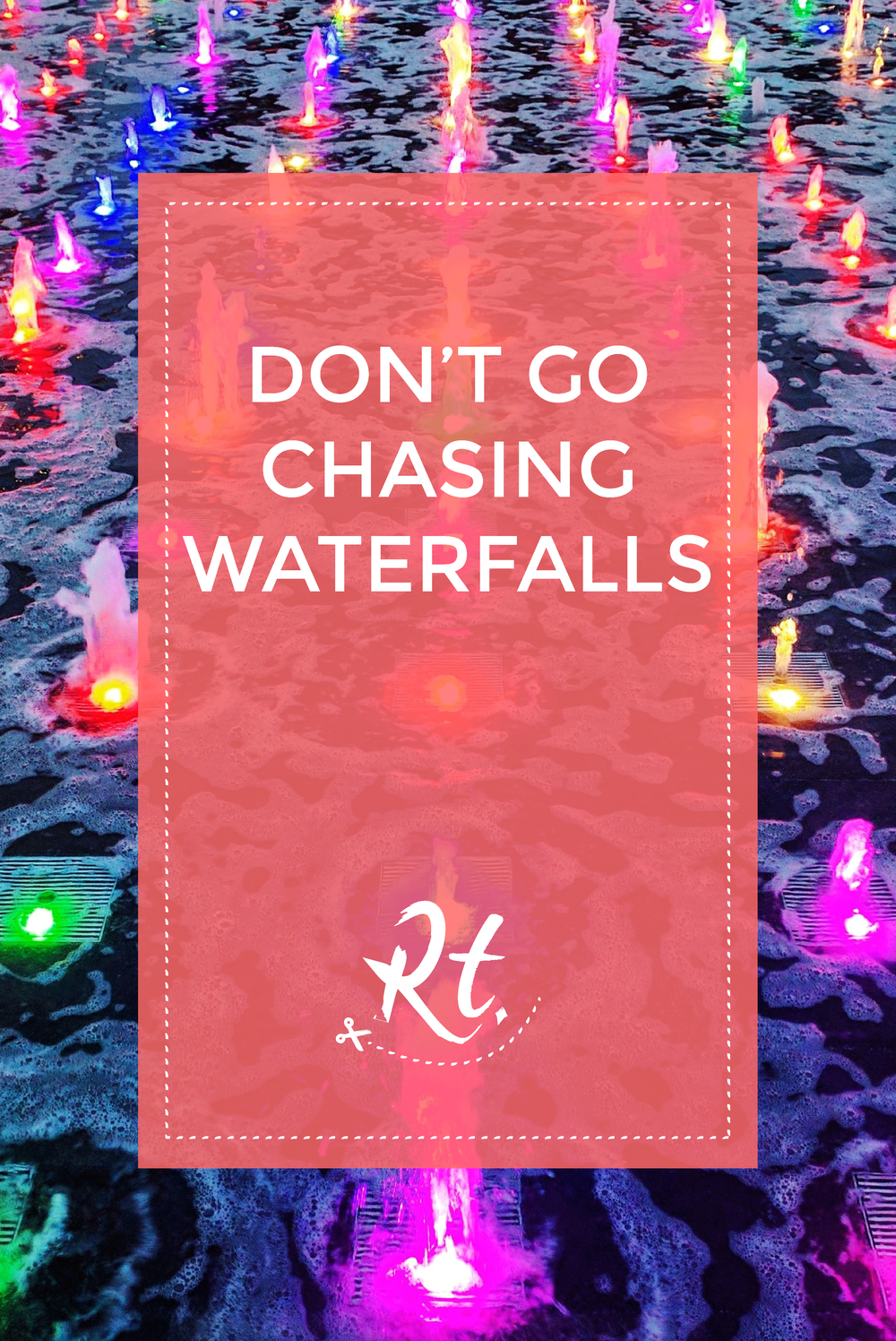 Don't Go Chasing Waterfalls by Rosh Thanki, coloured water fountains at Granary Square in Kings Cross
