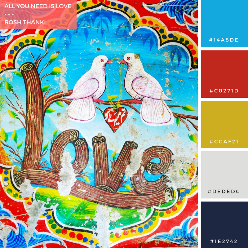 Colour Palette for All You Need is Love by Rosh Thanki, Pakistani truck art