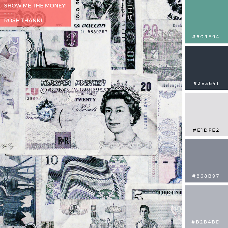 Colour Palette for Show Me the Money! by Rosh Thanki, money wallpaper at Ignition Creative