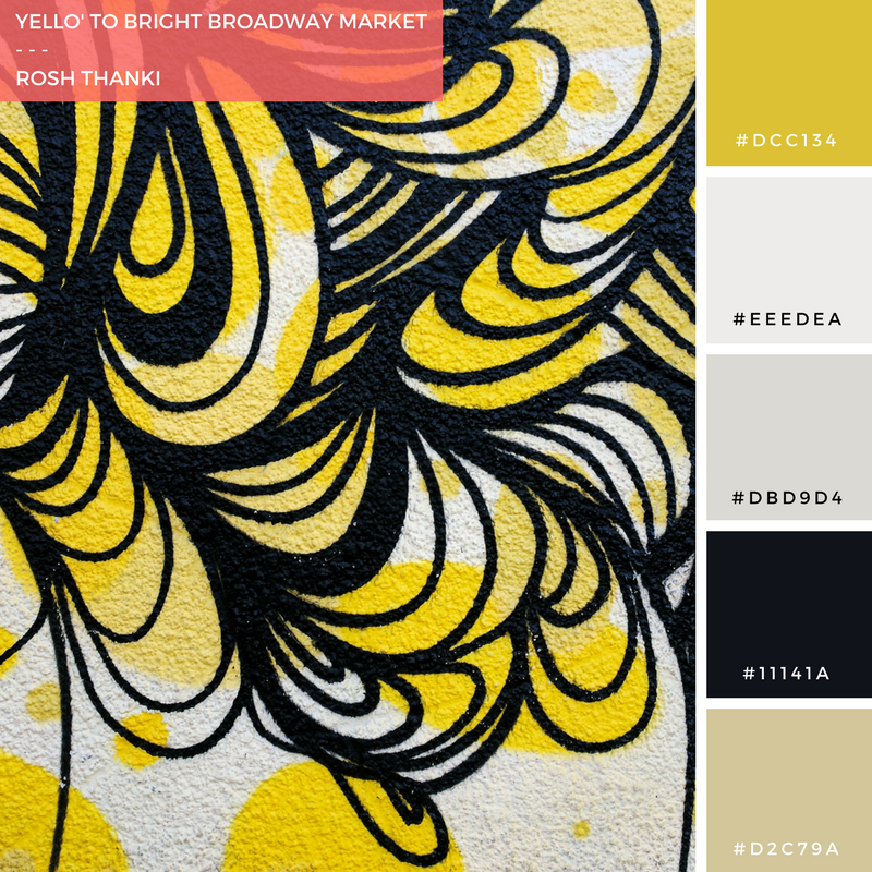 Colour Palette for Yello' to Bright Broadway Market by Rosh Thanki, Kef Art and E8 Plus Hackney street art
