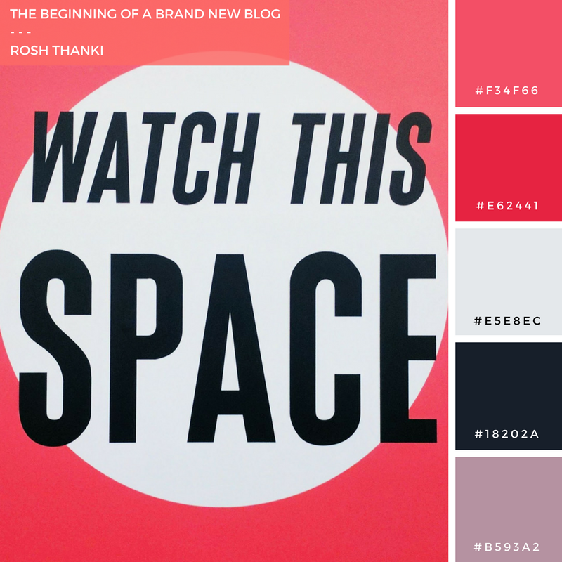 Colour Palette for The Beginning of a Brand New Blog, by Rosh Thanki, carnaby street typography