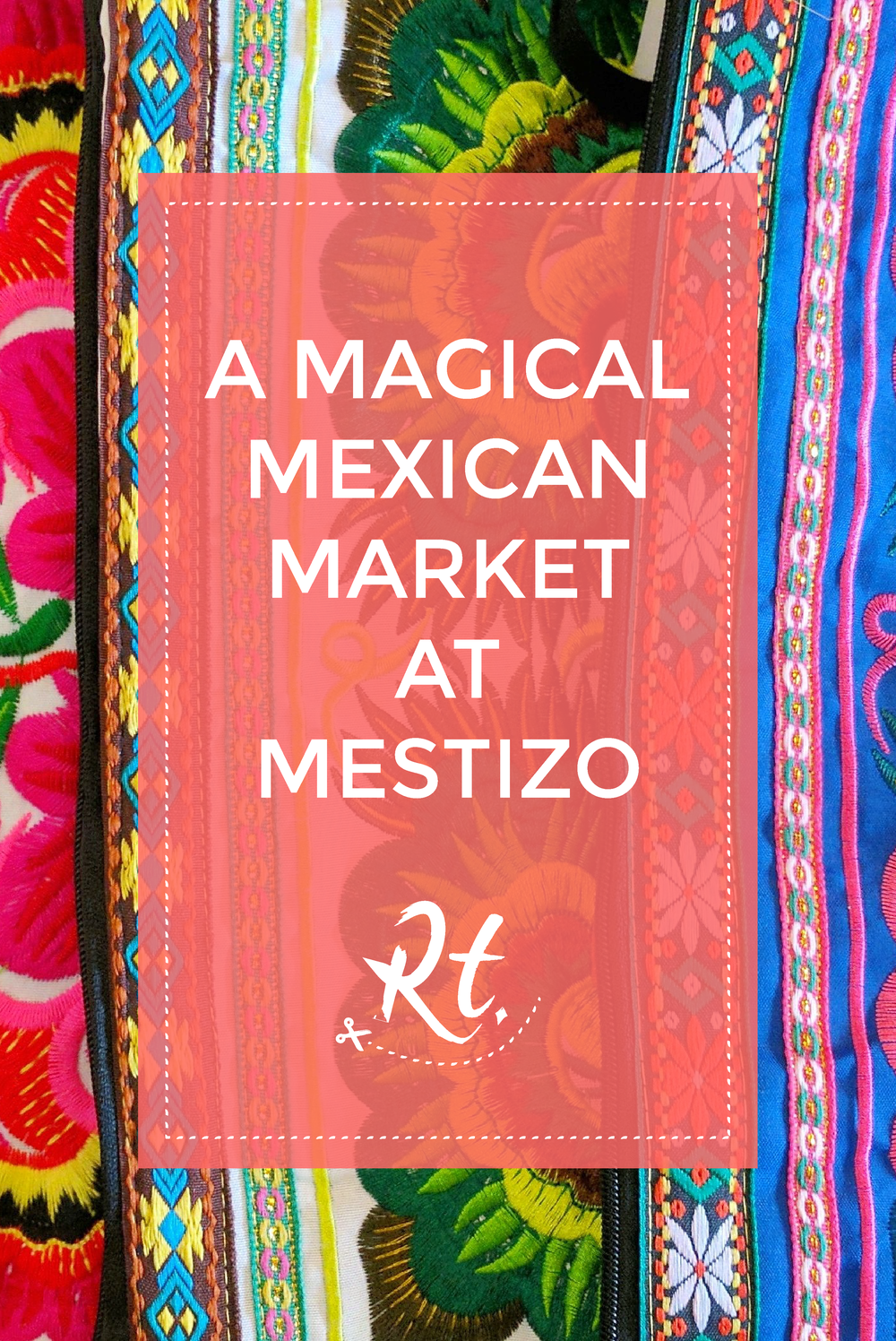 A Magical Mexican Market at Mestizo by Rosh Thanki, colourful Mexican bags