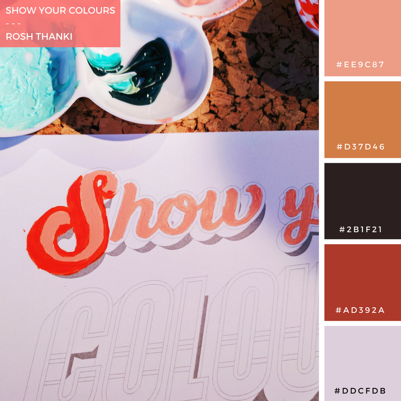 Colour Palette for Show Your Colours by Rosh Thanki, lilly lou typography, painted using reeves acrylic paint
