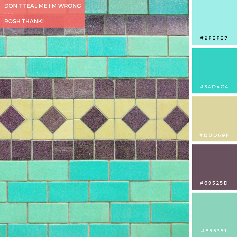 Colour Palette for Don't Teal Me I'm Wrong by Rosh Thanki, aldgate east tiles