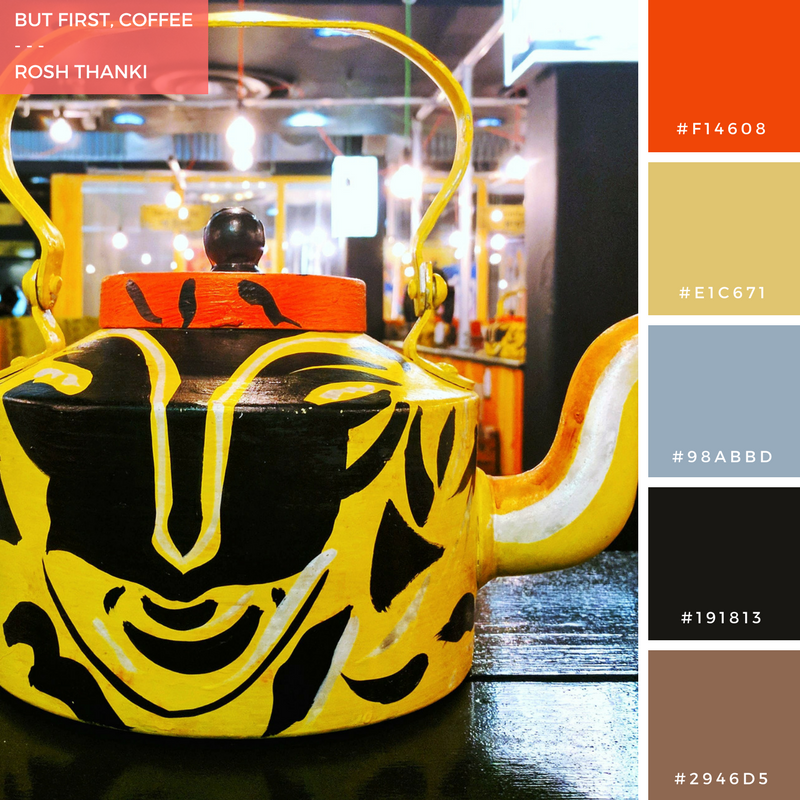 Colour Palette for But First, Coffee by Rosh Thanki, indian tea pot at Chai Thali, Camden