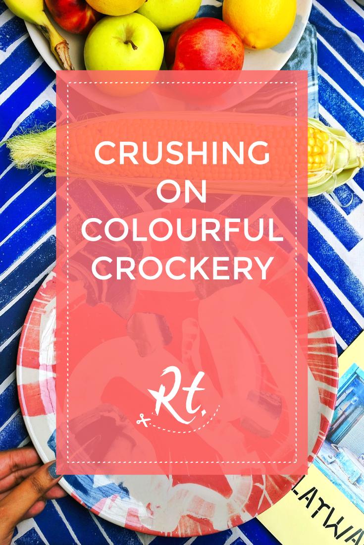 Crushing on Colourful Crockery by Rosh Thanki, Granby Workshop splatware crockery range