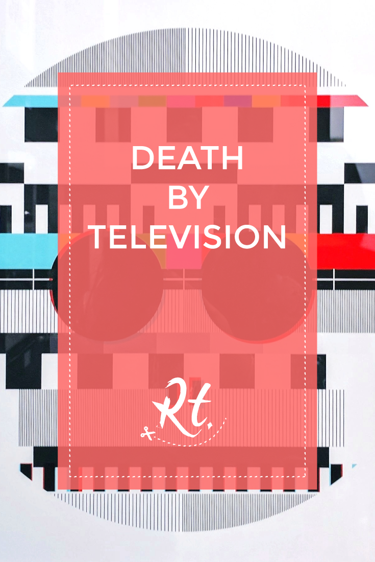 Death By Television by Rosh Thanki, print artwork by typographic dex at the other art fair
