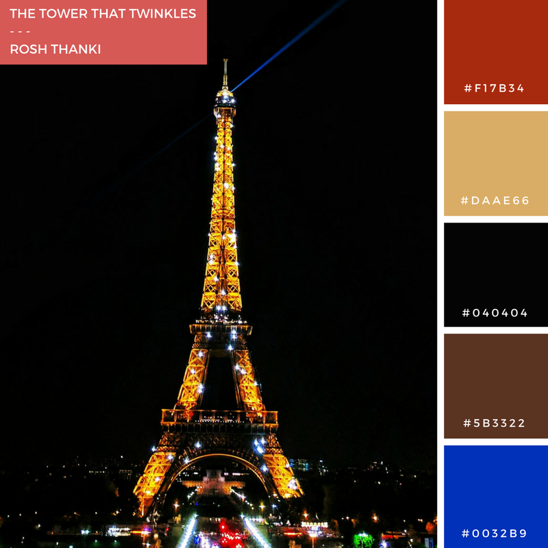Colour Palette for The Tower That Twinkles by Rosh Thanki, the Effiel Tower, Paris