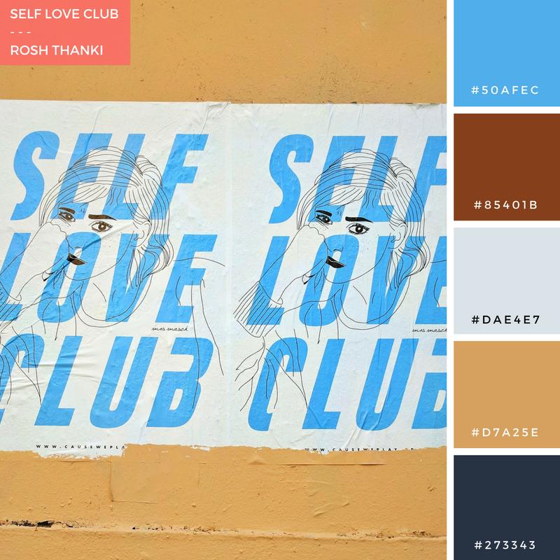 Colour Palette for Self Love Club by Rosh Thanki, poster art found in Paris