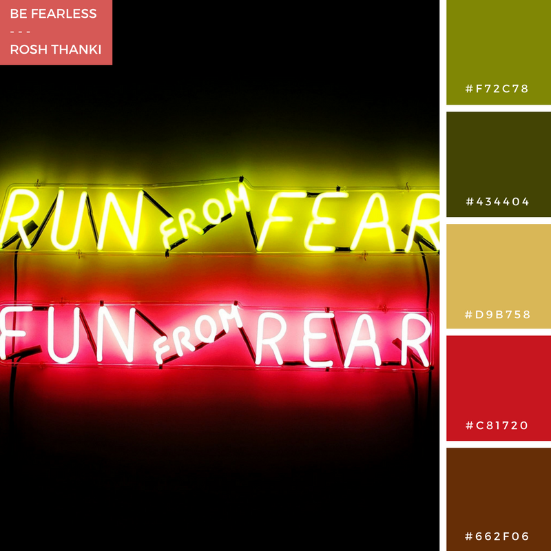 Colour Palette for Be Fearless by Rosh Thanki, Run from Fear, Fun from Rear neon artwork by Bruce Nauman at the Tate Modern