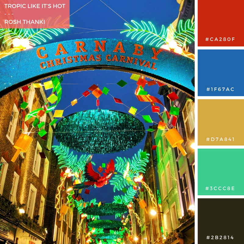 Colour Palette for Tropic Like It's Hot by Rosh Thanki, Carnaby Street Carnival Christmas Lights