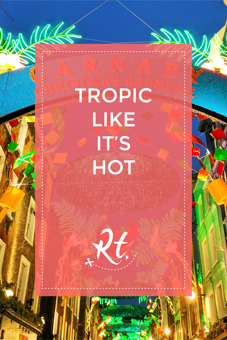 Tropic Like It's Hot by Rosh Thanki, Carnaby Street Carnival Christmas Lights.png