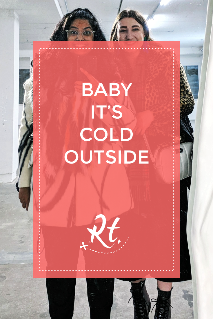 Baby It's Cold Outside by Rosh Thanki, Natasha Nuttall and I at the Everything at Once exhibition at 180 the strand