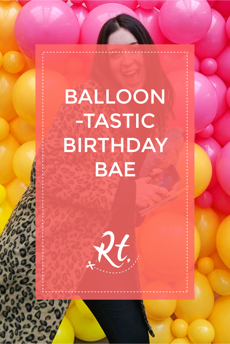 Balloon-tastic Birthday Bae by Rosh Thanki, Emma Jane Palin posing in front of a balloon wall