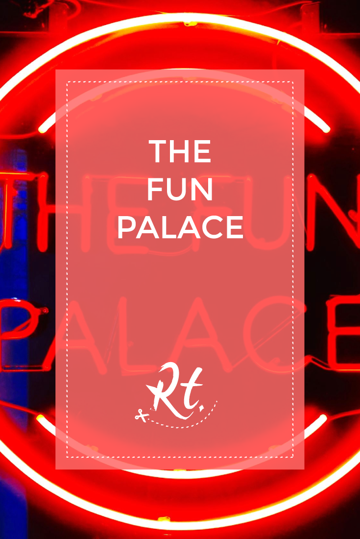 The Fun Palace by Rosh Thanki, red neon sign found at the The Stores in 180 The Strand