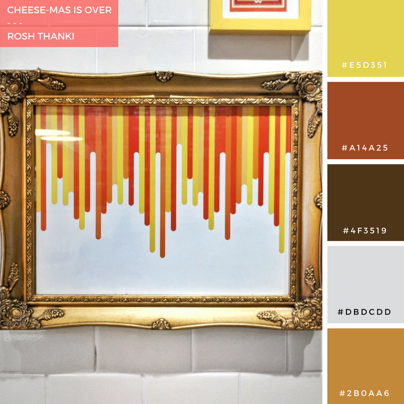 Colour Palette for Cheese-Mas Is Over by Rosh Thanki, melted cheese graphic print at The Melt Room