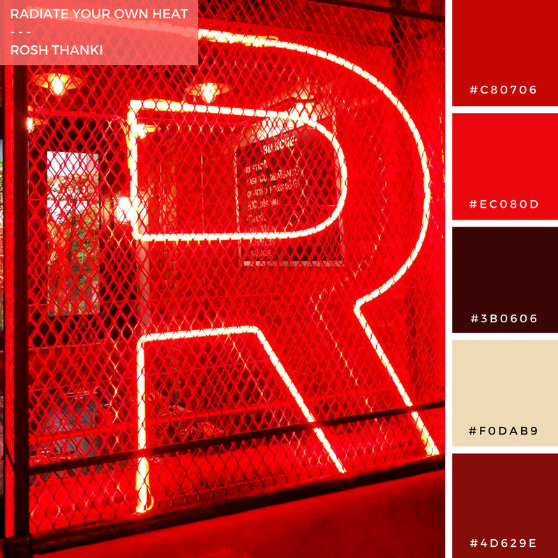 Colour Palette for Radiate Your Own Heat by Rosh Thanki, R typography in neon at Mokus L'Écureuil