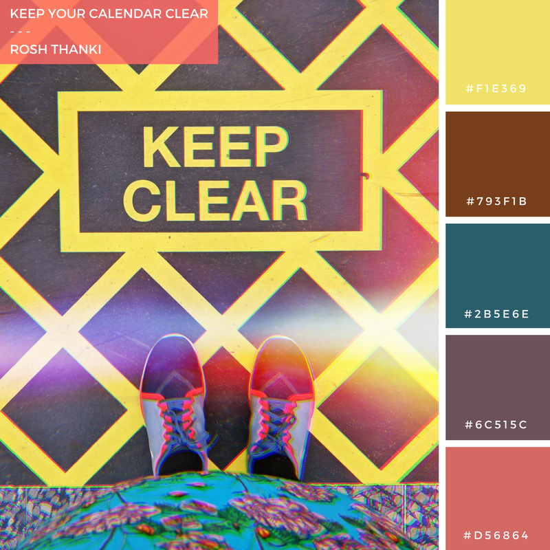 Colour Palette for Clear Up Your Calendar by Rosh Thanki, from where I stand keep clear sign at victoria train station