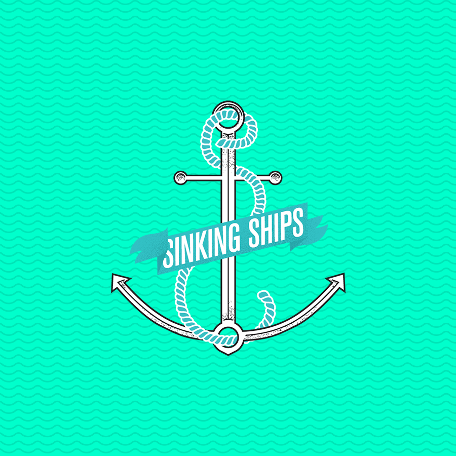 Sinking Ships / 2013