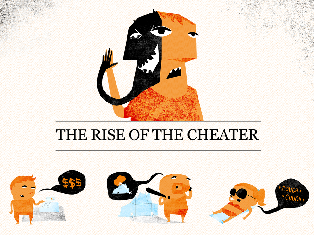 The Rise of the Cheater / 2012