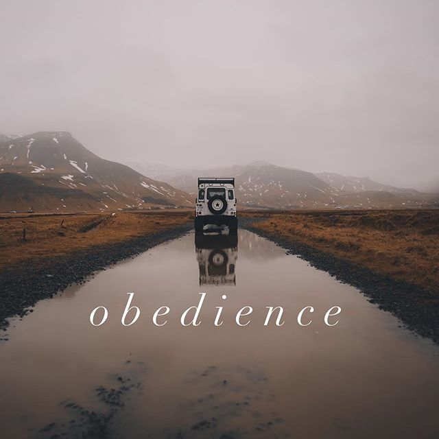 Obedience is the natural outcome of belief. - Spurgeon  Answer the call to obey even if you don't see the path ahead fully yet.