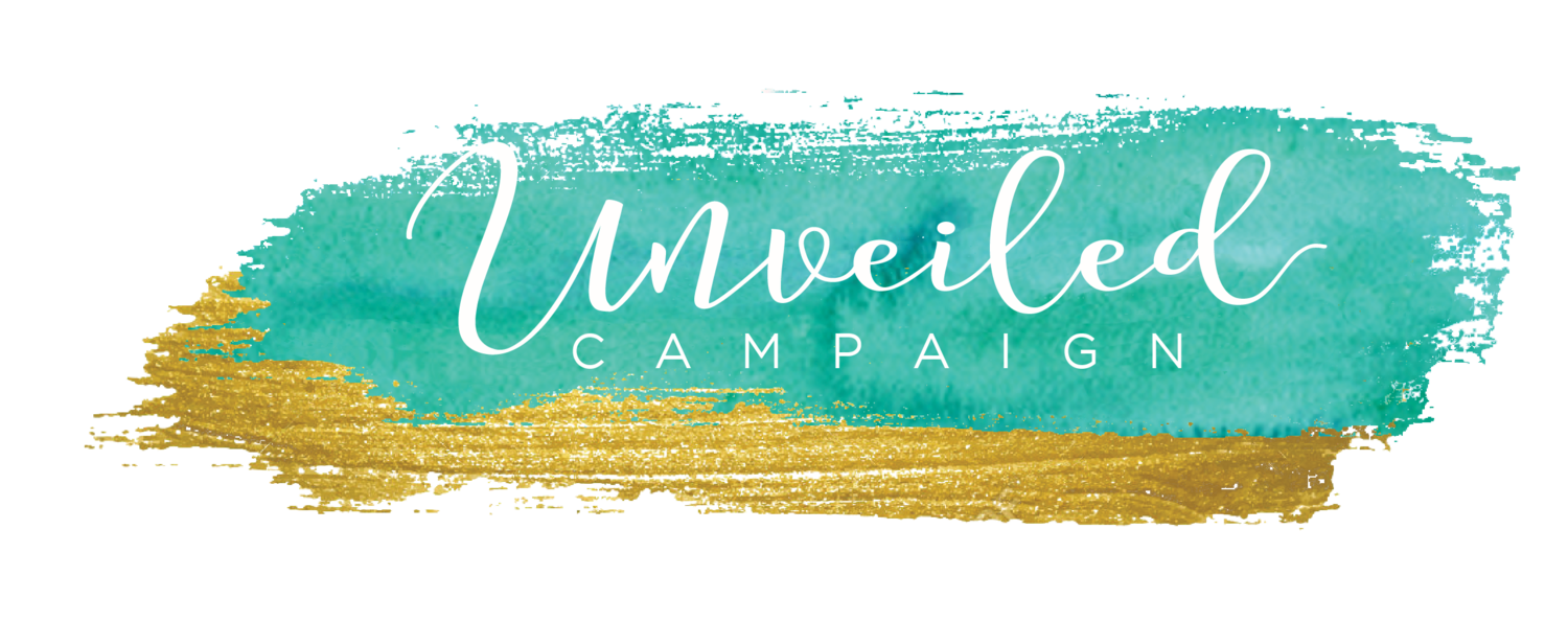 Unveiled Campaign