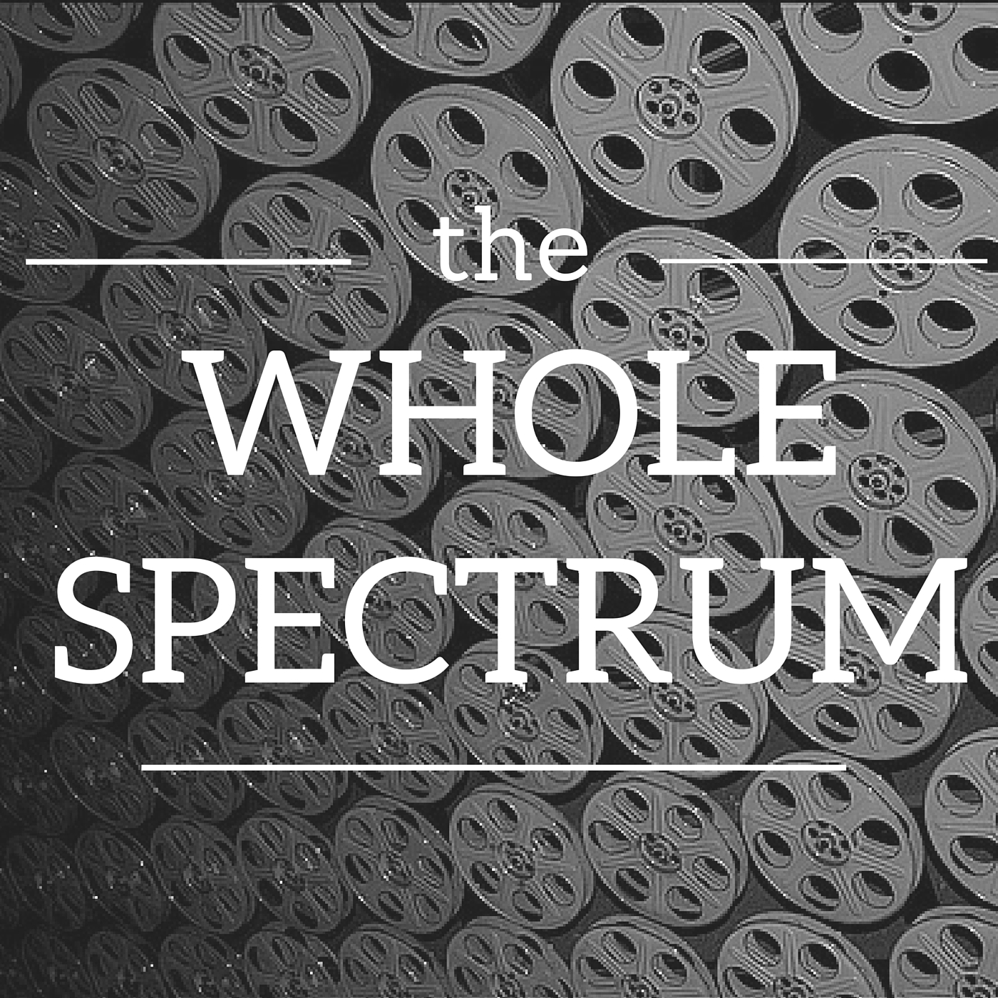 Podcast - The Whole Spectrum
