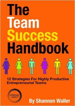The Team Success Handbook, Shannon Waller
