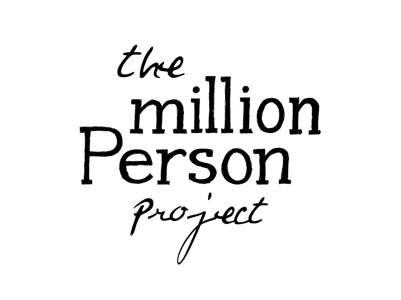 Million Person Project