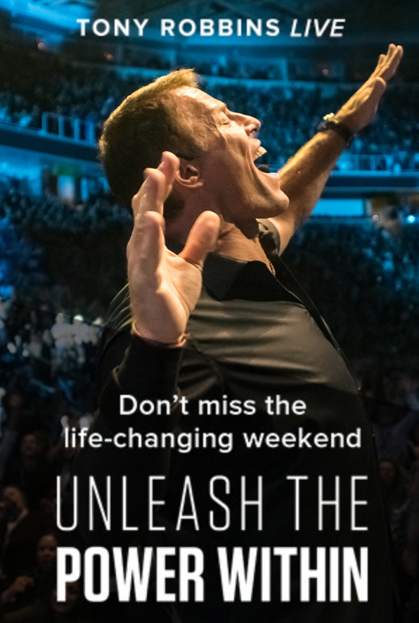 Tony Robbins / Ad Campaign / Unleash the Power Within