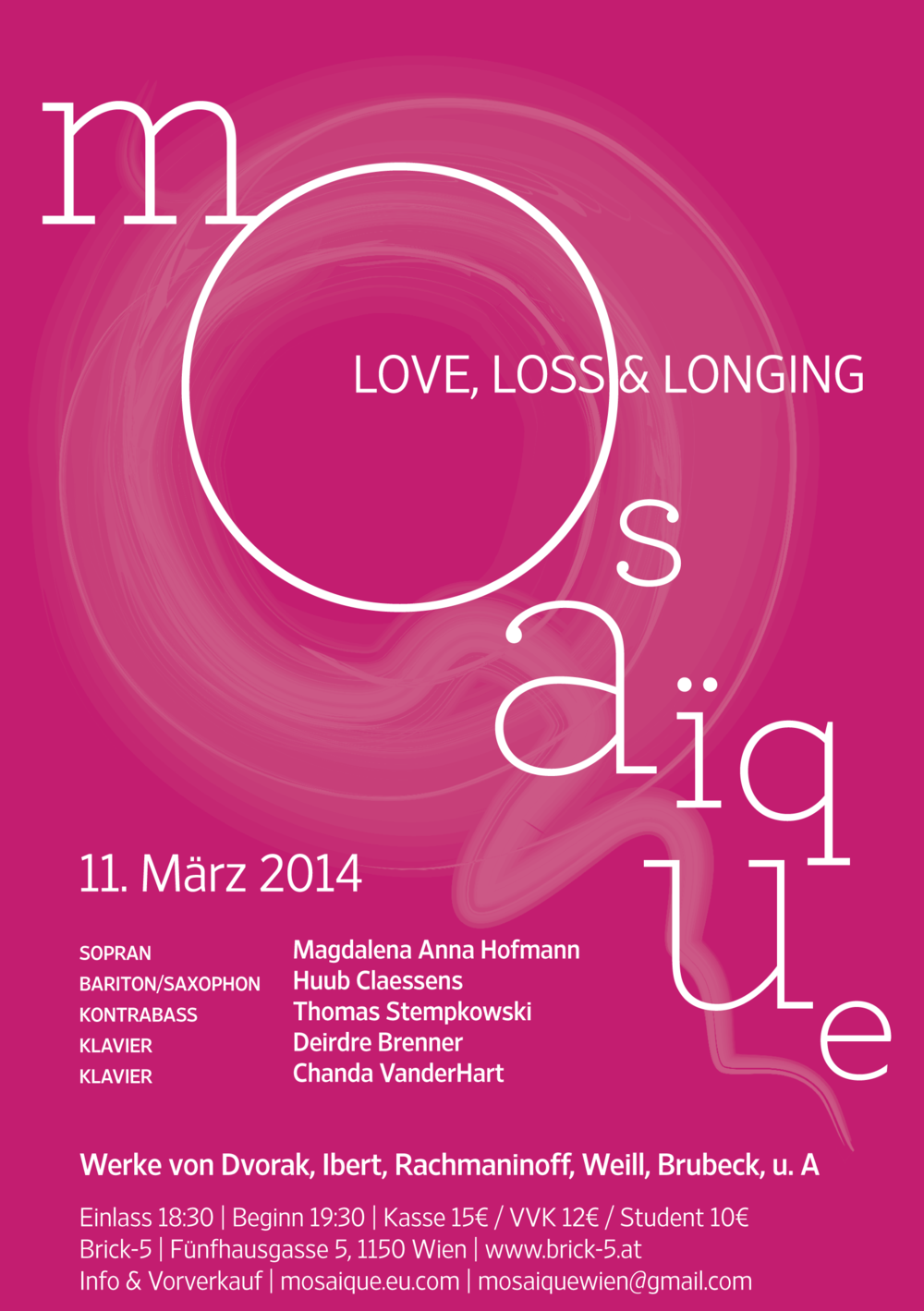 Mosaïque Love, Loss & Longing, 11 March 2014